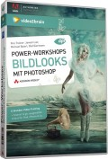 Power Workshops Bildlooks mit Photoshop